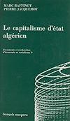 Télécharger le livre :  Le capitalisme d'État algérien