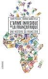 Télécharger le livre :  L'arme invisible de la Françafrique