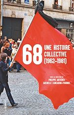 Download this eBook 68, une histoire collective (1962-1981)