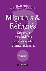 Download this eBook Migrants & réfugiés : réponse aux indécis, aux inquiets et aux réticents