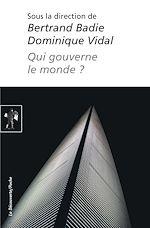 Download this eBook Qui gouverne le monde ?