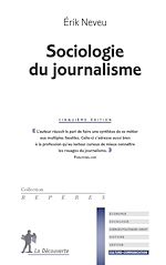 Download this eBook Sociologie du journalisme
