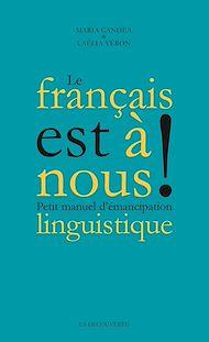 Téléchargez le livre :  Le français est à nous !