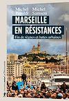 Télécharger le livre :  Marseille en résistances