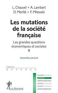 Téléchargez le livre :  Les mutations de la société française