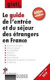 Télécharger le livre :  Le guide de l'entrée et du séjour des étrangers en France