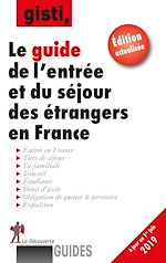 Download this eBook Le guide de l'entrée et du séjour des étrangers en France