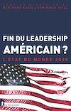 Télécharger le livre :  Fin du leadership américain ?