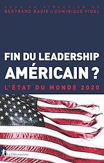Téléchargez le livre :  Fin du leadership américain ?