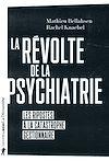 Télécharger le livre :  La révolte de la psychiatrie
