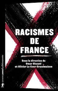 Téléchargez le livre :  Racismes de France