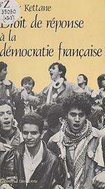 Download this eBook Droit de réponse à la démocratie française