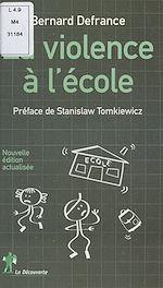 Téléchargez le livre :  La violence à l'école