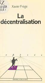 Download this eBook La décentralisation