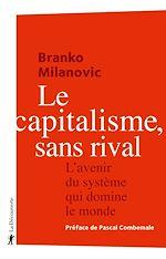 Téléchargez le livre :  Le capitalisme, sans rival