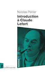 Download this eBook Introduction à Claude Lefort