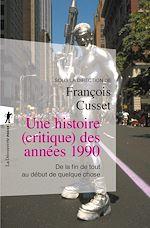 Download this eBook Une histoire (critique) des années 1990