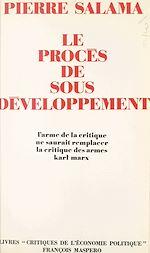 Download this eBook Le procès de sous-développement