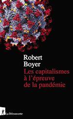 Download this eBook Les capitalismes à l'épreuve de la pandémie