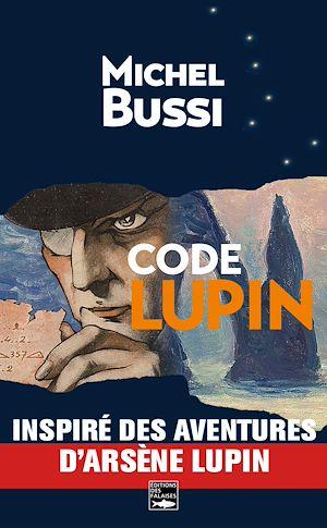 Téléchargez le livre :  Code Lupin