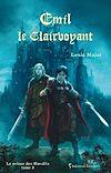 Télécharger le livre :  Emil le Clairvoyant