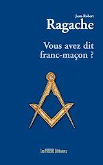 Download this eBook Vous avez dit franc-maçon ?