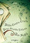 Télécharger le livre :  Petits contes cruels pour grands enfants pas sages