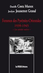 Download this eBook Femmes des Pyrénées-Orientales 1939-1945