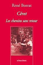 Download this eBook Céret les chemins sans retour