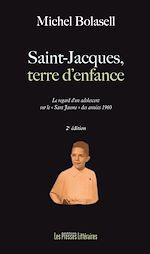 Download this eBook Saint-Jacques, terre d'enfance