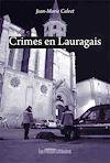 Télécharger le livre :  Crimes en Lauragais