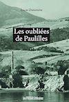 Télécharger le livre :  Les oubliées de Paulilles