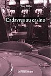 Télécharger le livre :  Cadavres au casino