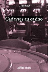 Téléchargez le livre :  Cadavres au casino