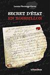 Télécharger le livre :  Secret d'état en Roussillon