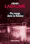 Télécharger le livre :  Du rouge dans la Robine