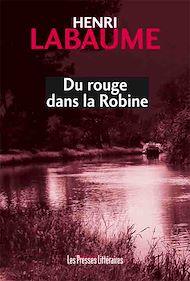 Téléchargez le livre :  Du rouge dans la Robine