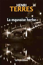 Download this eBook La mauvaise herbe