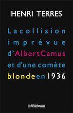 Download this eBook La collision imprévue d'Albert Camus et d'une comète blonde en 1936