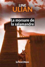 Téléchargez le livre :  La morsure de la salamandre