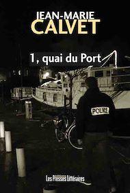 Téléchargez le livre :  1, quai du port