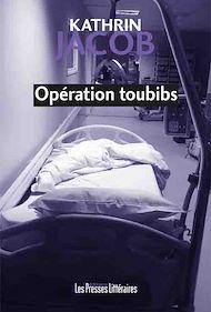 Téléchargez le livre :  Opération toubibs