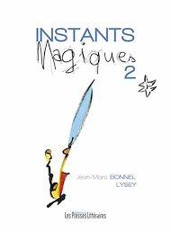 Téléchargez le livre :  Instants Magiques - Tome 2