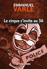 Download this eBook Le cirque s'invite au 36