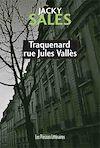 Télécharger le livre :  Traquenard rue Jules Vallès