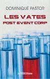 Télécharger le livre :  Les vates – Post Event Corp