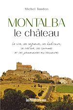 Téléchargez le livre :  Montalba le château