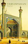 Télécharger le livre :  Vers Ispahan
