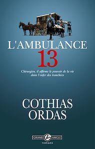 Téléchargez le livre :  L'ambulance 13
