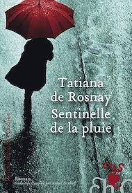 Téléchargez le livre :  Sentinelle de la pluie